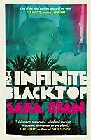 The Infinite Blacktop: A Claire DeWitt Novel (Claire De Witt 3)