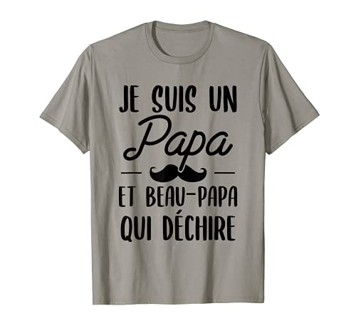 Je Suis Un Papa Et Beau Papa qui dechire cadeau T-Shirt