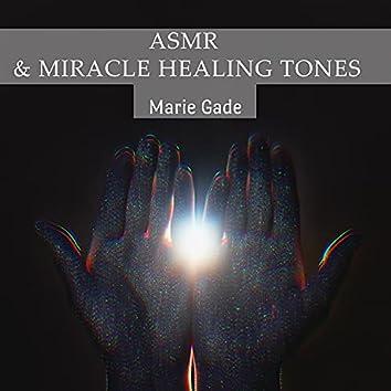 ASMR & Miracle Healing Tones