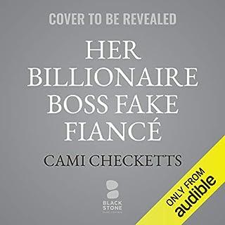 Her Billionaire Boss Fake Fiancé audiobook cover art