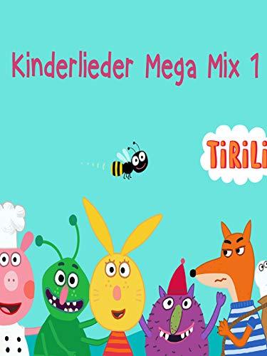 Kinderlieder Mega Mix Tirili