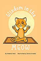 Wisdom in the MEOW