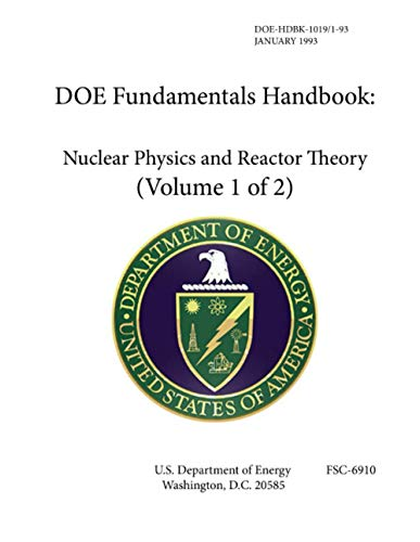 DOE Fundamentals Handbook Nuclear Physics and Reactor Theory - Volume 1 of 2