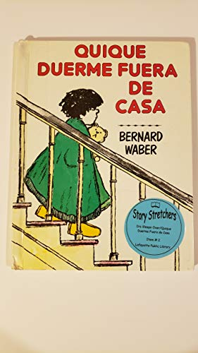 Quique Duerme Fuera De Casa/Ira Sleeps over (Spanish Edition)