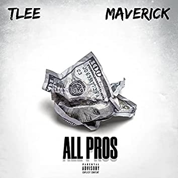 All Pros (feat. T LEE & Maverick)