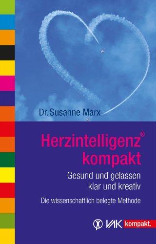 HerzIntelligenz: Gesund und gelassen, klar und kreativ (vak kompakt)