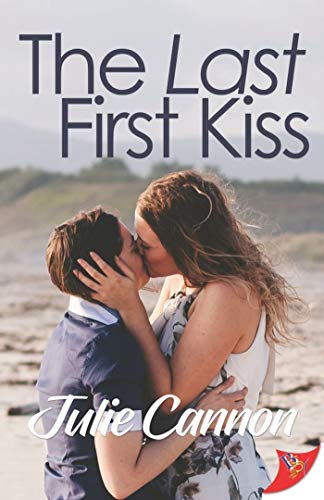The Last First Kiss (English Edition)