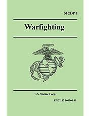 WARFIGHTING (Marine Corps Doctrinal Publication 1)
