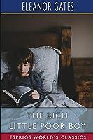 The Rich Little Poor Boy (Esprios Classics)