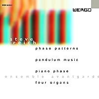 Phase Patterns / Pendulum Music / Piano Phase