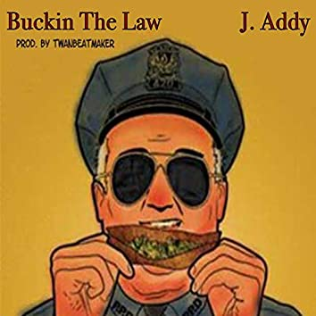 Buckin' the Law