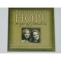 Prisoners of Hope: Songs of Freedom