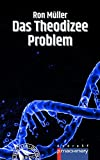 DAS THEODIZEE-PROBLEM (AndroSF: Die SF-Reihe für den Science Fiction Club Deutschland e.V. (SFCD))
