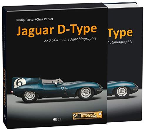 Jaguar D-Type: Die Autobiografie von XKD 504 (limitiert)