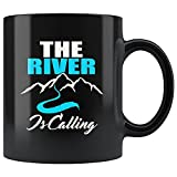 Funny The River is Calling and I Must go Canoa, Canoa, Canoa, Canoa, Amor El Río, Idea de regalo de Navidad, Taza, Taza, Set de cumpleaños, Día de la Madre, Regalos para tía y tío de sobrina, 11 oz