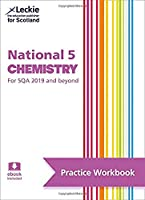 National 5 Chemistry: Practise and Learn Sqa Exam Topics (Leckie Practice Workbook)