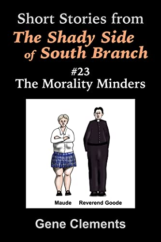 The Morality Minders (The Shady Side of South Branch Book 23) (English Edition)