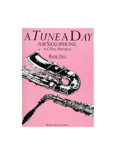 A Tune A Day For Saxophone Book Two. Partitions pour Saxophone Alto, Saxophone Tenor, Saxophone Baryton