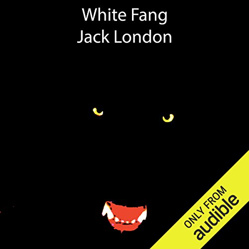 White Fang Audiobook By Jack London cover art