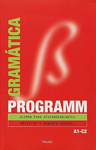Programm. Gramática A1C2: Alemán para hispanohablantes