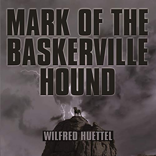Mark of the Baskerville Hound audiobook cover art