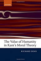 The Value of Humanity in Kant's Moral Theory