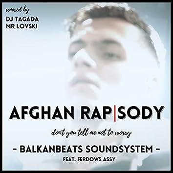 Afghan Rapsody (Remixed)