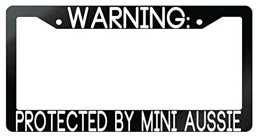 License Plate Frames, Warning Protected By Mini Aussie Glossy Black Metal License Plate Frame Applicable to Standard car Unisex-Adult Car Licenses Plate Covers Holders Frames for Plates 15x30cm