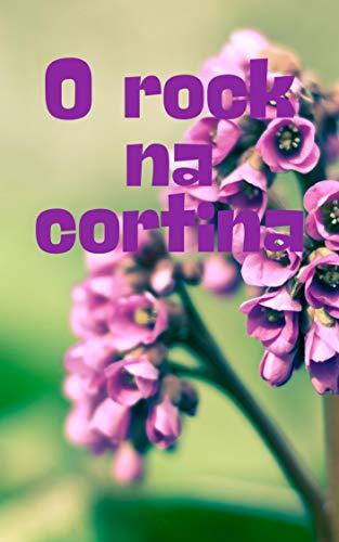 O rock na cortina (Galician Edition)
