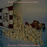 Echoes of Outdoor Dining