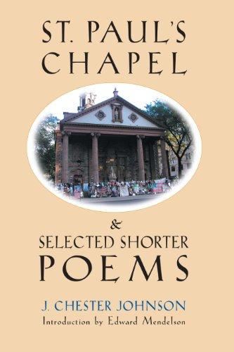 St. Paul's Chapel & Selected Shorter Poems