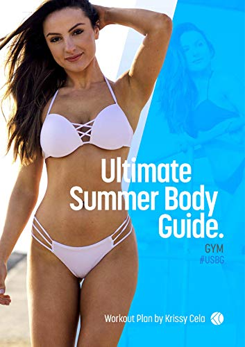 Ultimate Summer Body Guide: 12 Week USBG - Gym Edition Workout Plan (English Edition)