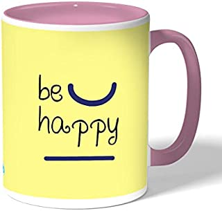 Be happy Coffee Mug by Decalac, Pink - 19072