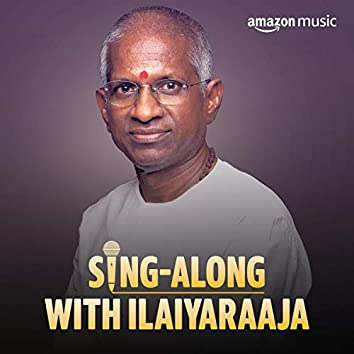 Sing-along with Ilaiyaraaja