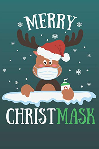 Merry ChristMask: Pandemic Christmas Blank Lined Notebook | Great Gag Gift or White Elephant For Coworker | Journal Quarantine 2020