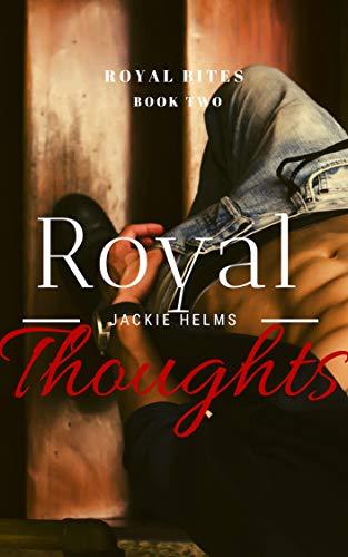 Royal Thoughts (Royal Bites Book 2)
