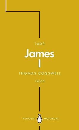 James I (Penguin Monarchs): The Phoenix King