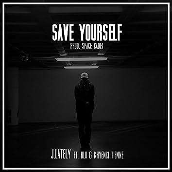 Save Yourself (feat. Blu & Khyenci Tienne) - Single