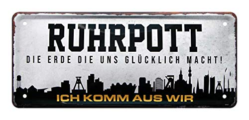 helges-shop Ruhrpott - Die Erde die Uns glücklich Macht - Ich komm aus wir - Retro Deko Blechschild - Geschenk für Leute aus dem Ruhrgebiet Pott - Dekoration Bude Trinkhalle Garage - 28x12cm