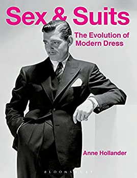Sex and Suits  The Evolution of Modern Dress