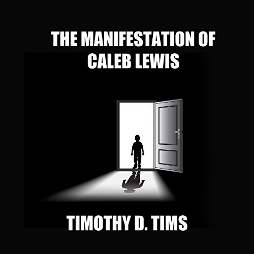 The Manifestation of Caleb Lewis audiobook cover art