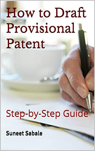 How to Draft Provisional Patent: Step-by-Step Guide (Brainiac B-1a) (English Edition)