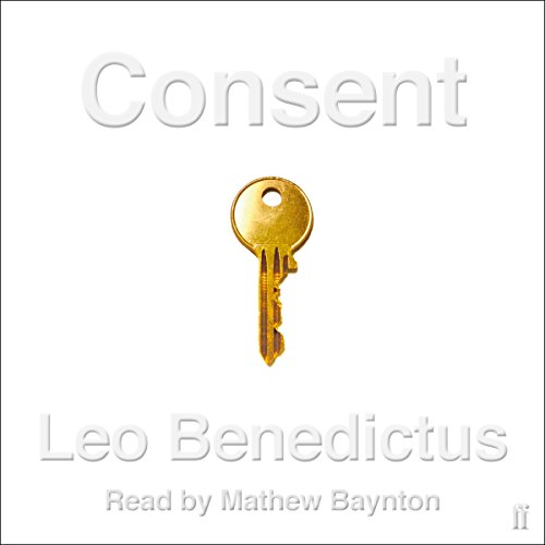 Consent     Read Me              By:                                                                                                                                 Leo Benedictus                               Narrated by:                                                                                                                                 Mathew Baynton                      Length: 6 hrs and 55 mins     Not rated yet     Overall 0.0