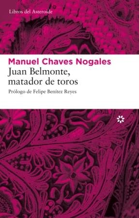 Download Juan Belmonte Matador De Toros 5ヲ (Libros del Asteroide)