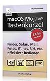 macOS Mojave Tastenkürzel - Finder, Safari, Mail, Fotos, iTunes, Siri, etc. effektiver bedienen (Mac...