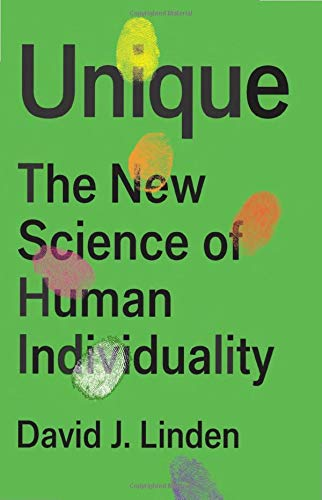 Compare Textbook Prices for Unique: The New Science of Human Individuality  ISBN 9781541698888 by Linden, David