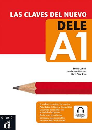 Las claves del nuevo DELE: Nivel inicial A1. Lehrbuch + Online