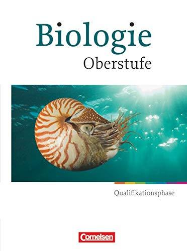 Biologie: Oberstufe - Qualifikationsphase: Schülerbuch (Biologie Oberstufe: Hessen und Nordrhein-Westfalen)