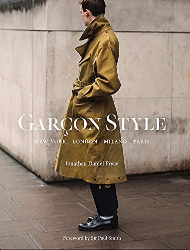 Image of Garçon Style: New York, London, Milano, Paris (Best selling street photography book, for fans street style fashion and photography)