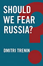 Should We Fear Russia? (Global Futures)